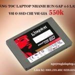 GIẢI NHIỆT MÙA HÈ TĂNG TỐC LAPTOP BẰNG SSD
